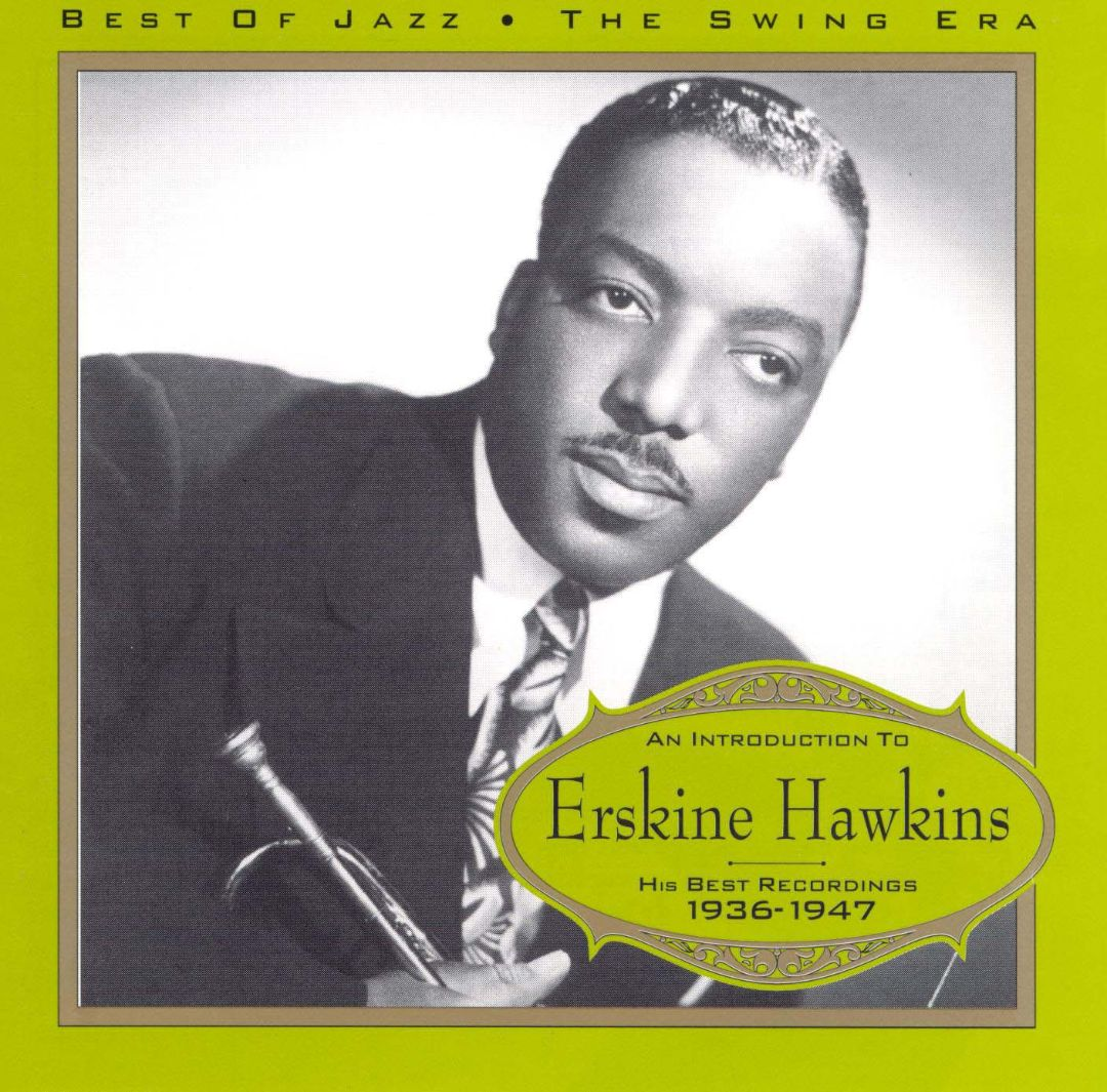 An Introduction to Erskine Hawkins 1936-1947
