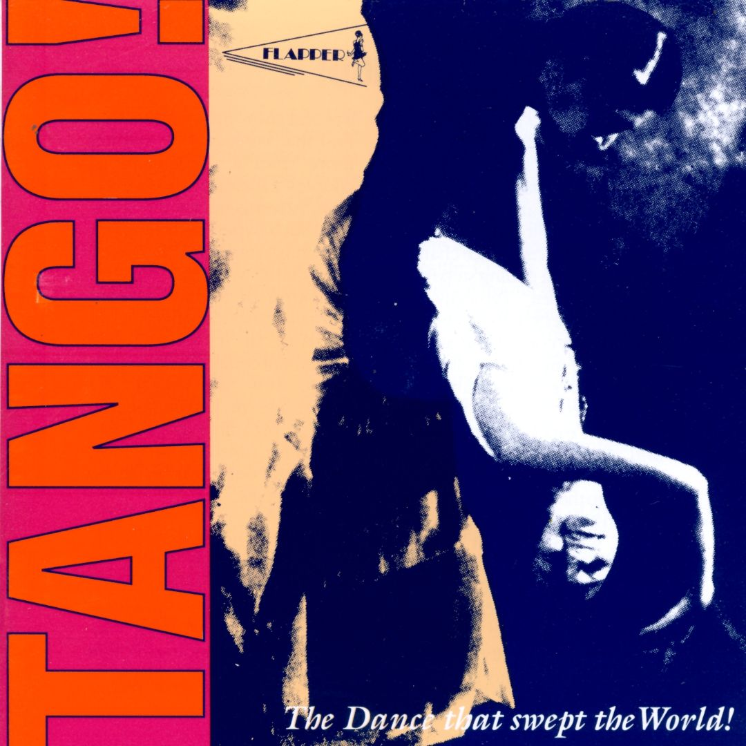 Tango! The Dance That Swept the World!