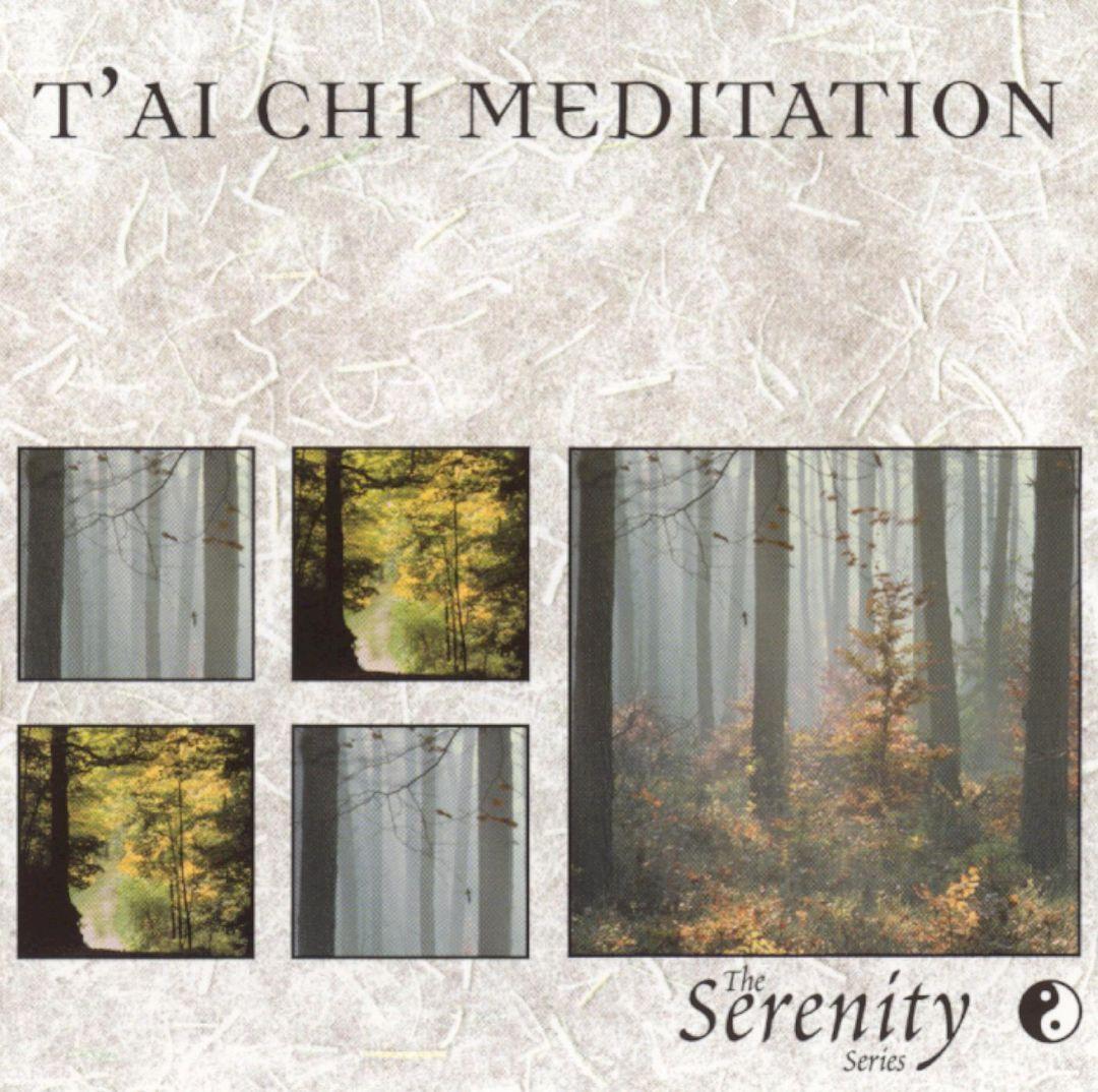 Serenity Series: T'ai Chi Meditation