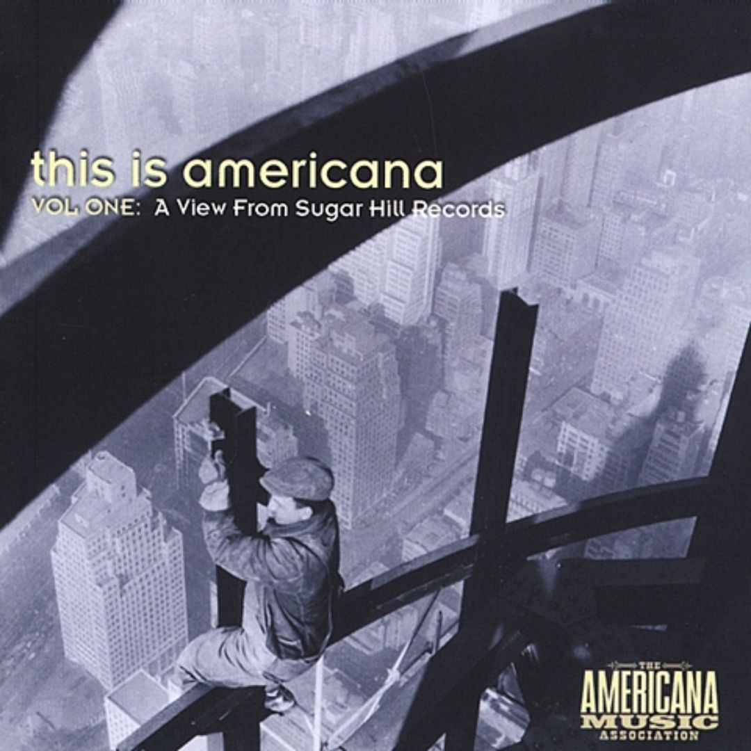 This Is Americana, Vol. 1: A View From Sugar Hill