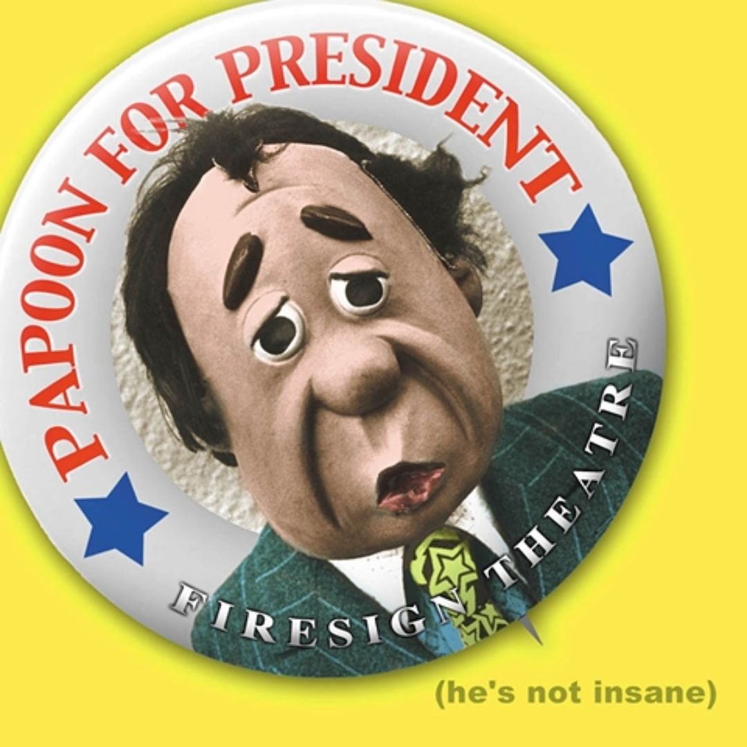 Papoon for President