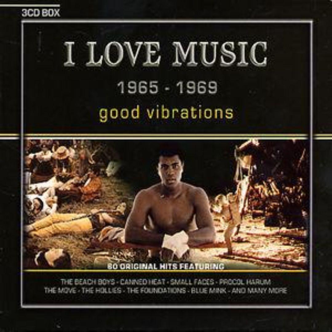 I Love Music 1965-1969: Good Vibrations