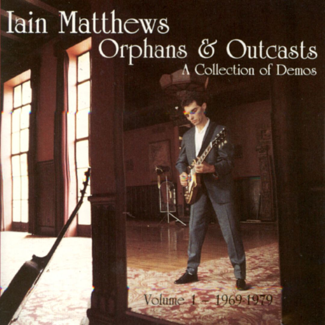 Orphans & Outcasts, Vol. 1: Collection of Demos, 1969-1979