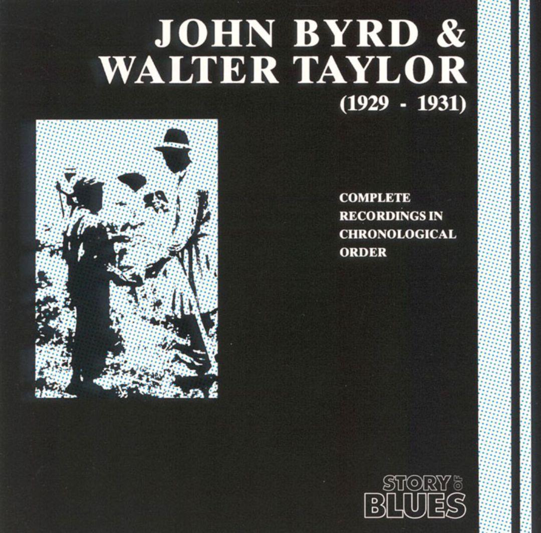 John Byrd & Walter Taylor