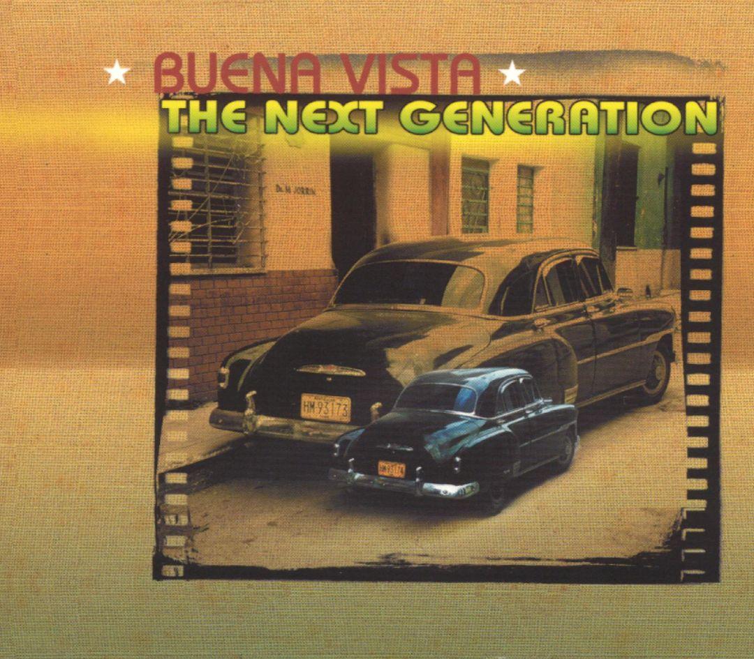 Buena Vista: The Next Generation