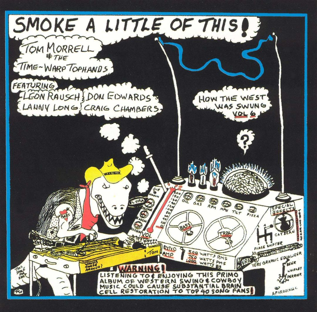 How the West Was Swung, Vol. 6: Smoke a Little of This