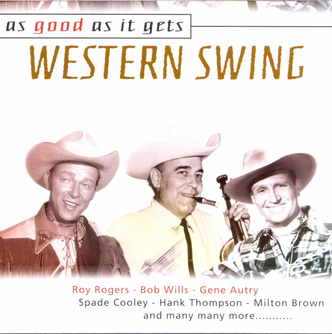 As Good As It Gets: Western Swing