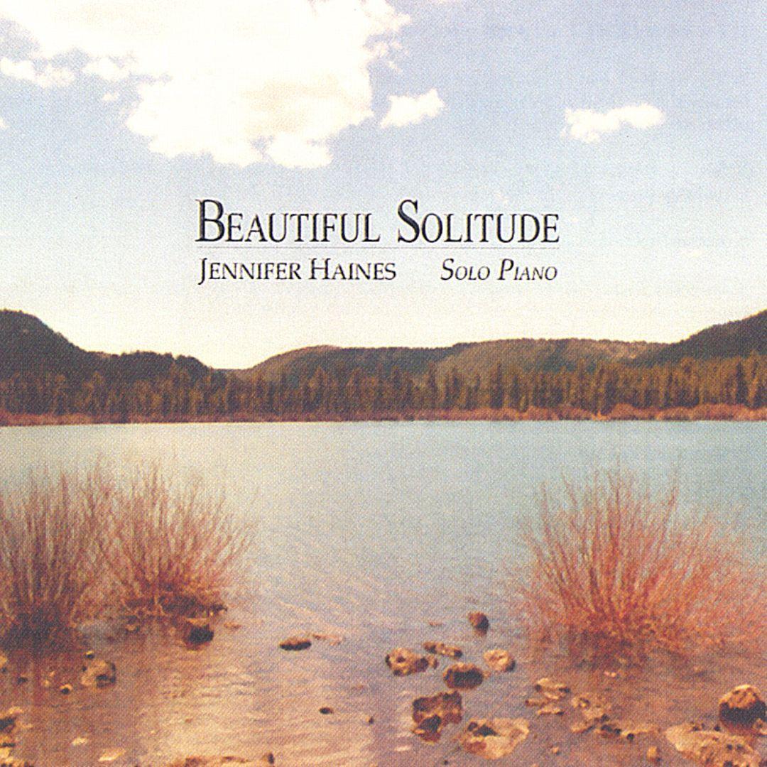 Beautiful Solitude: Solo Piano