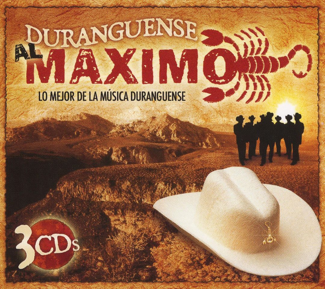 Duranguense Al Maximo: Lo Mejor de la Música Duranguense