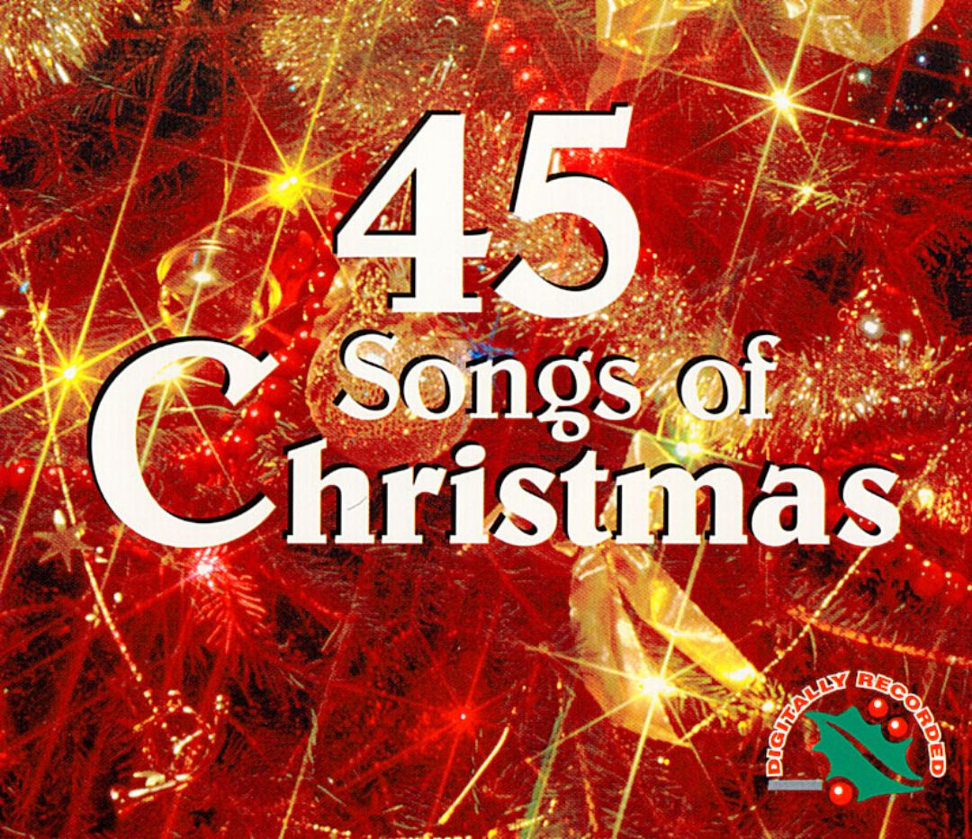 45 Songs of Christmas