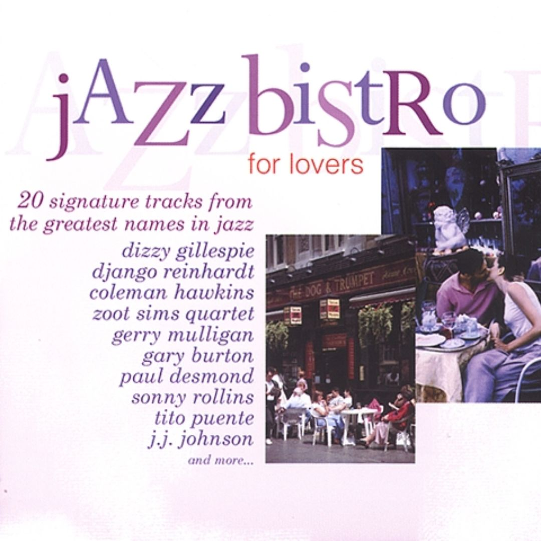 Jazz Bistro: For Lovers