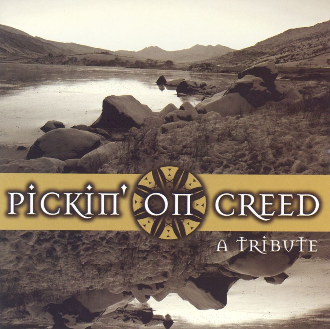 Pickin' on Creed: A Tribute