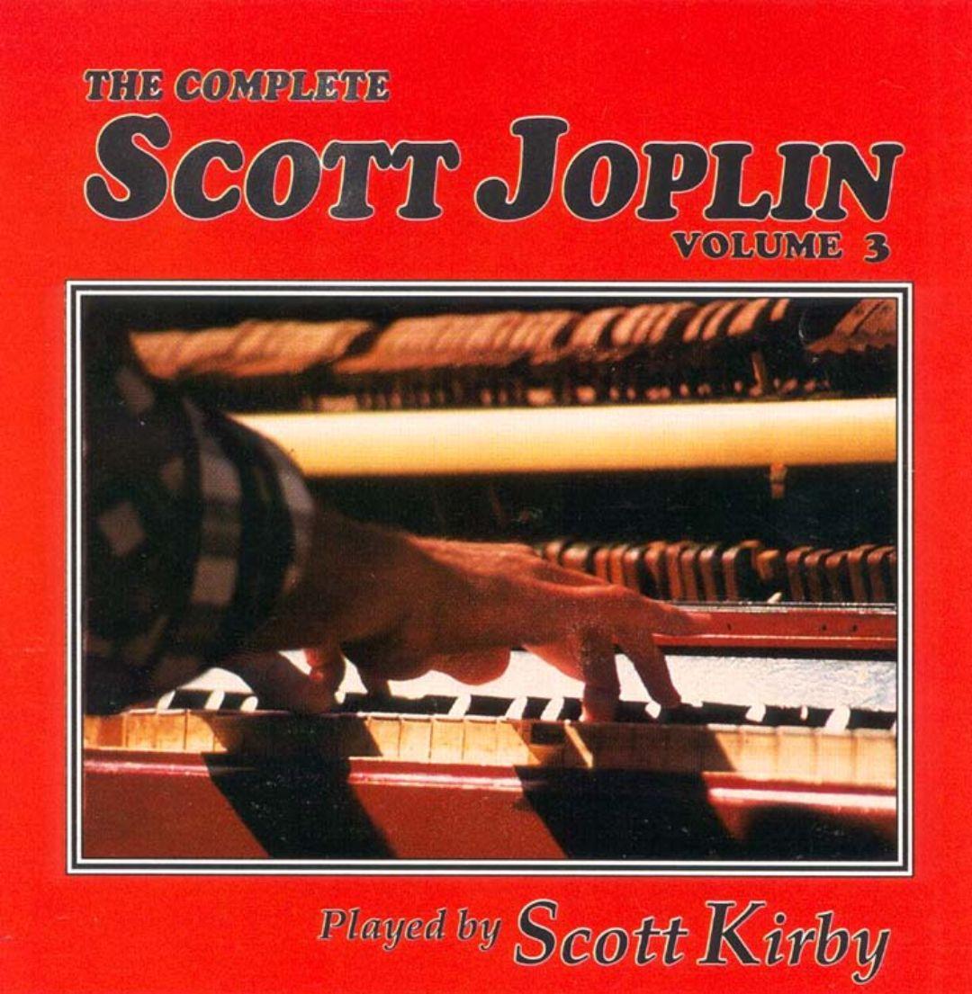 The Complete Scott Joplin, Vol. 3