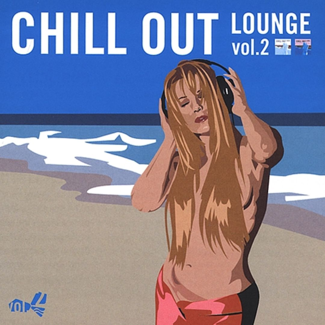 Chill Out Lounge, Vol. 2