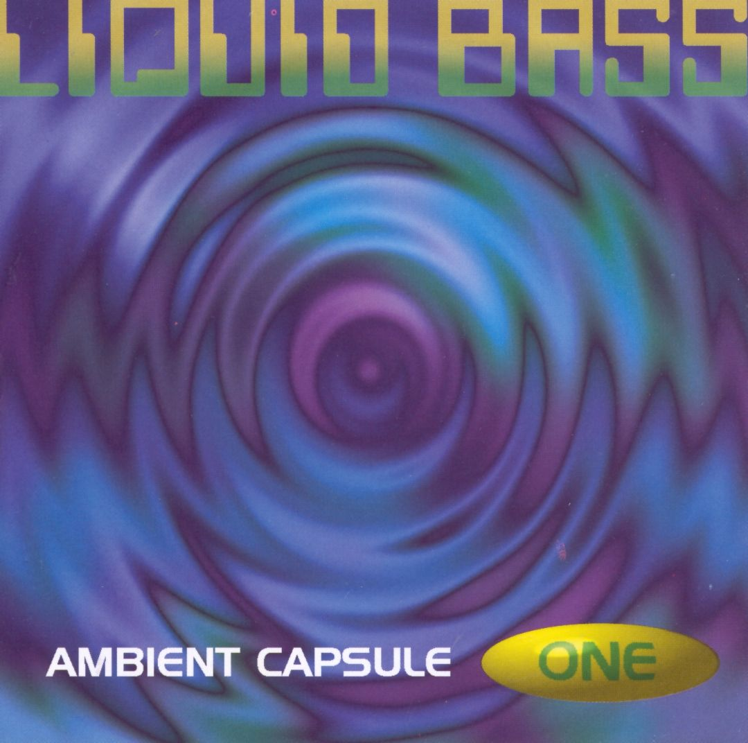 Liquid Bass ( AmbientCapsule One)
