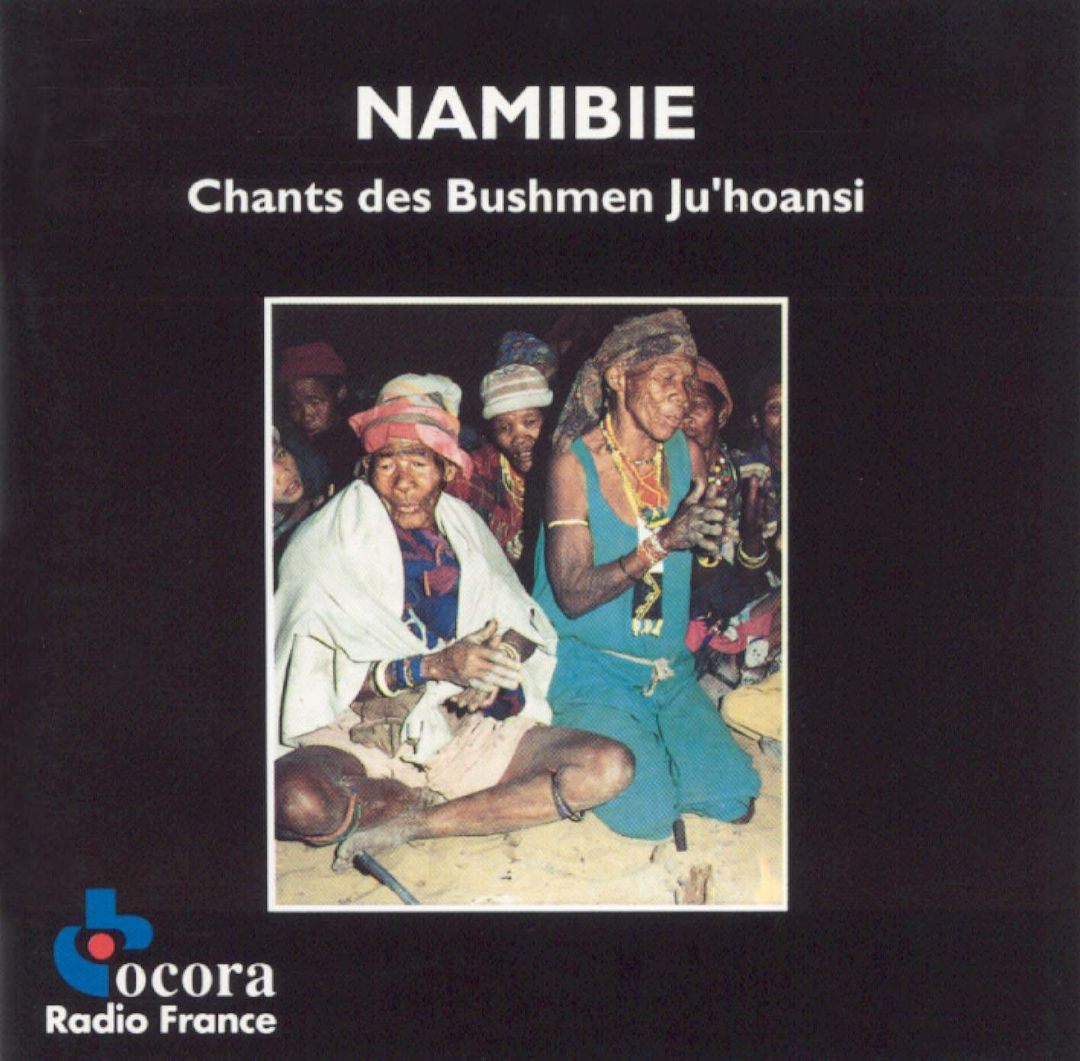 Namibia: Songs of the Ju'hoansi Bushmen