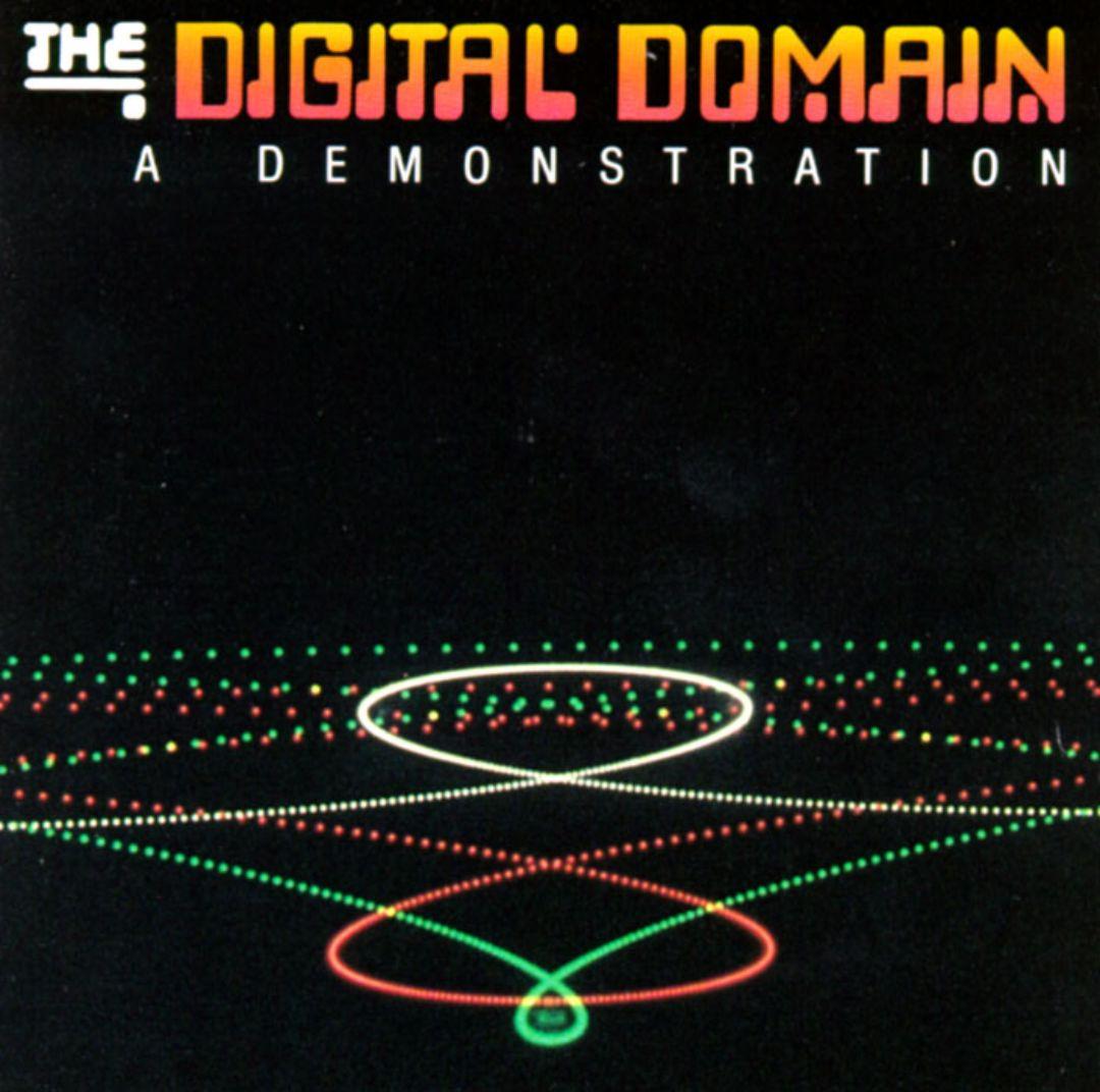 Digital Domain: A Demonstration