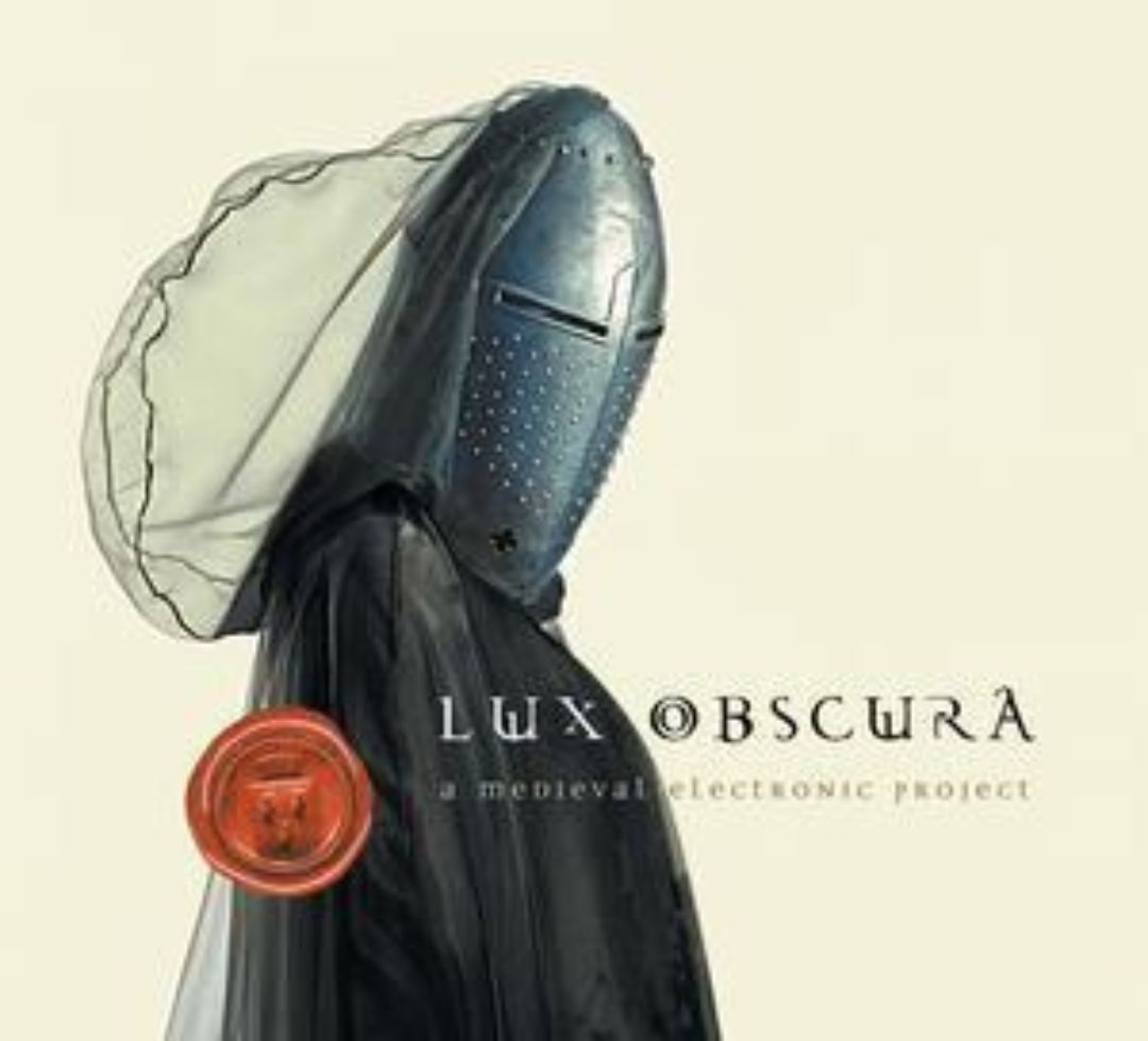 Lux Obscura: Electronic Medieval