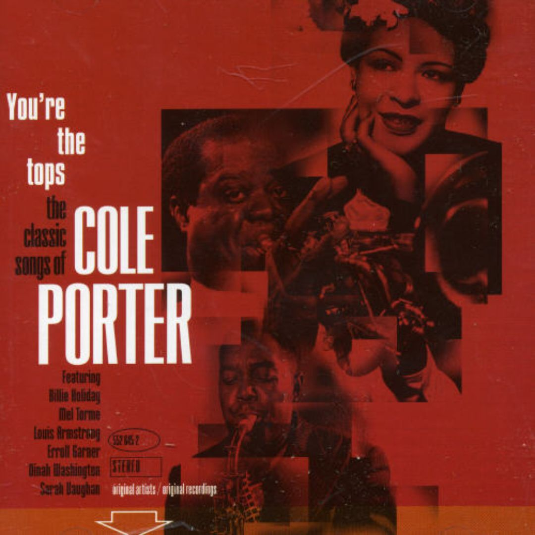 You're the Tops: The Classic Songs of Cole Porter