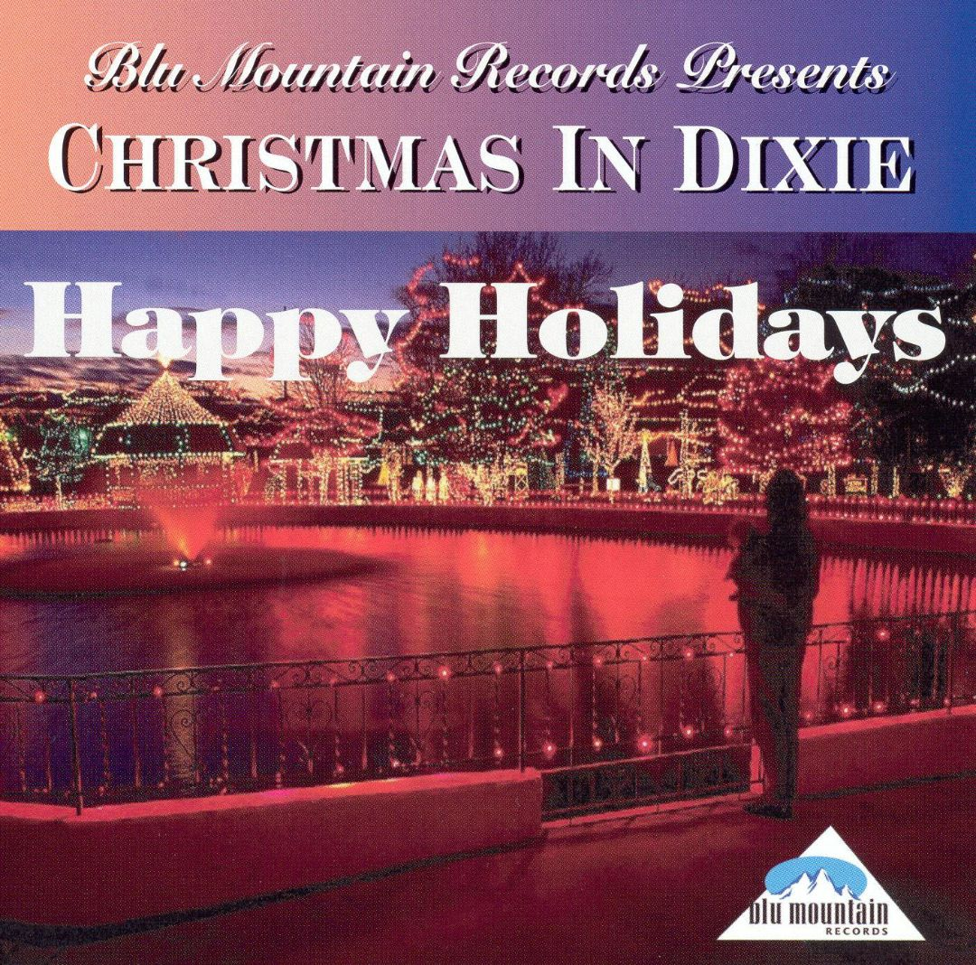 Christmas in Dixie: Happy Holidays