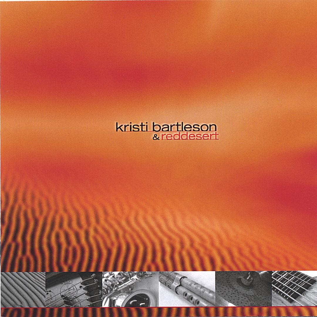 Kristi Bartleson & Reddesert