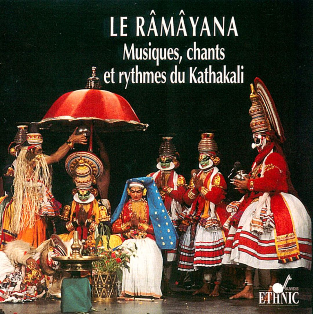 The Ramayana: Music, Songs and Rhythms of Kathakali