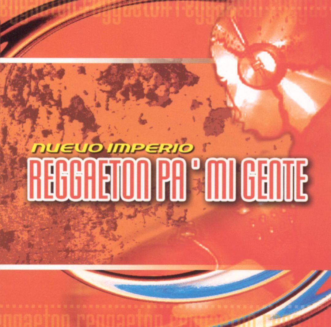 Reggaeton Pa' Mi Gente