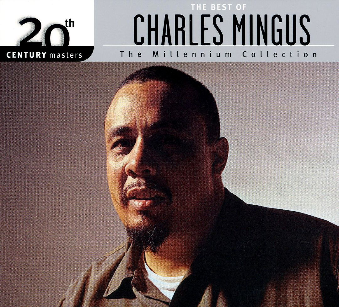 20th Century Masters - The Millennium Collection: The Best of Charles Mingus