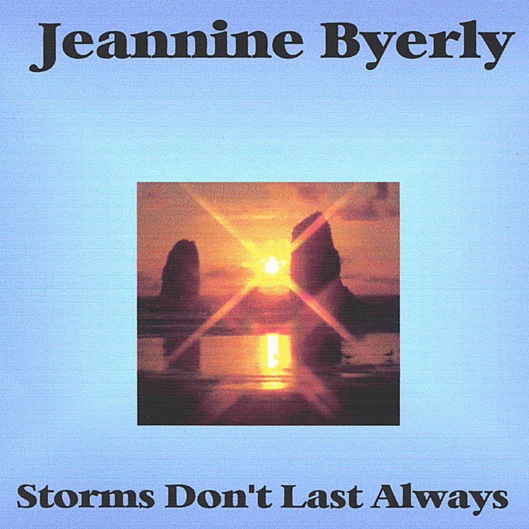 Storms Don't Last Always