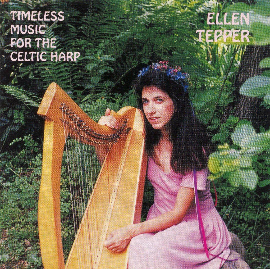 Timeless Music for the Celtic Harp