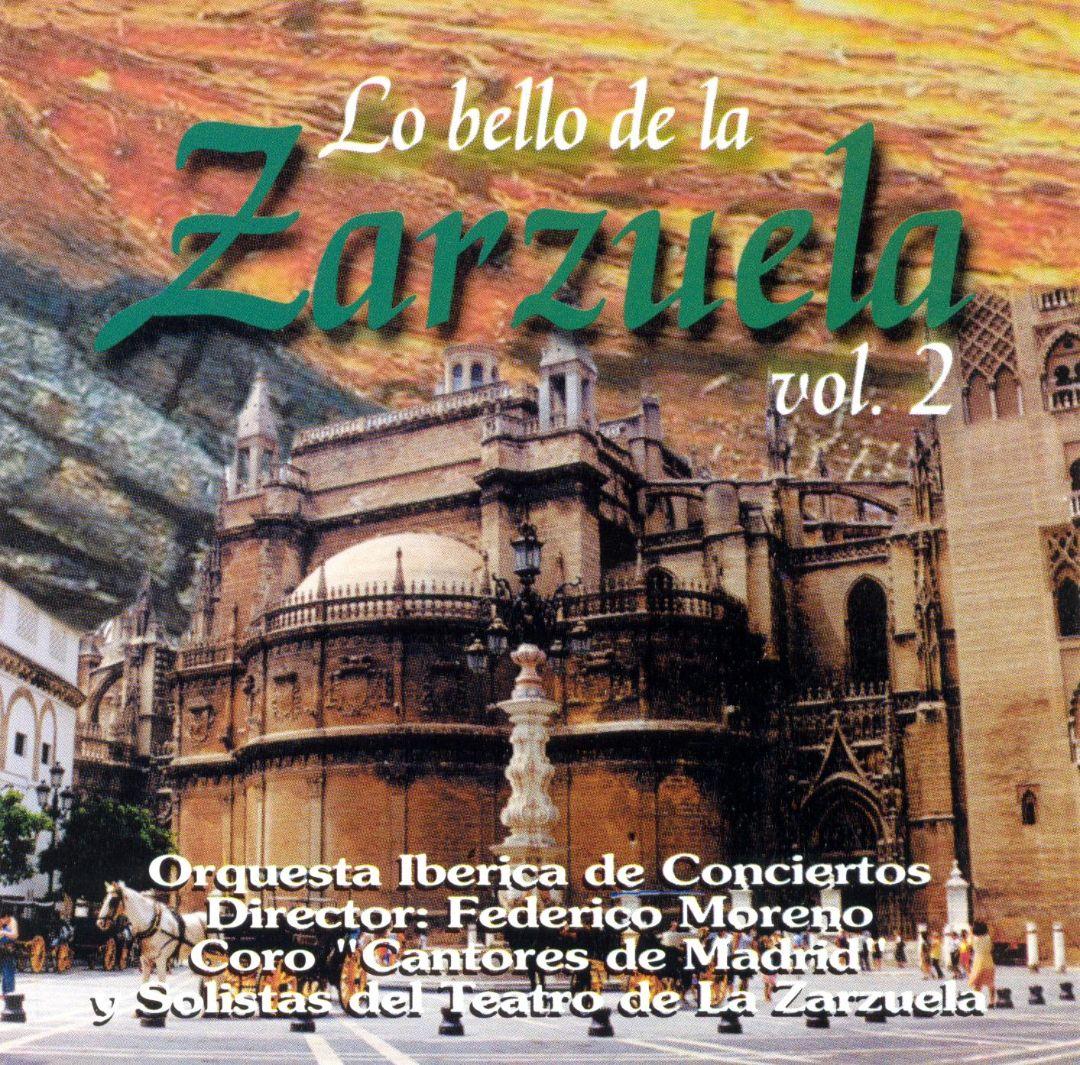 Lo Bello de la Zarzuela Vol. 2