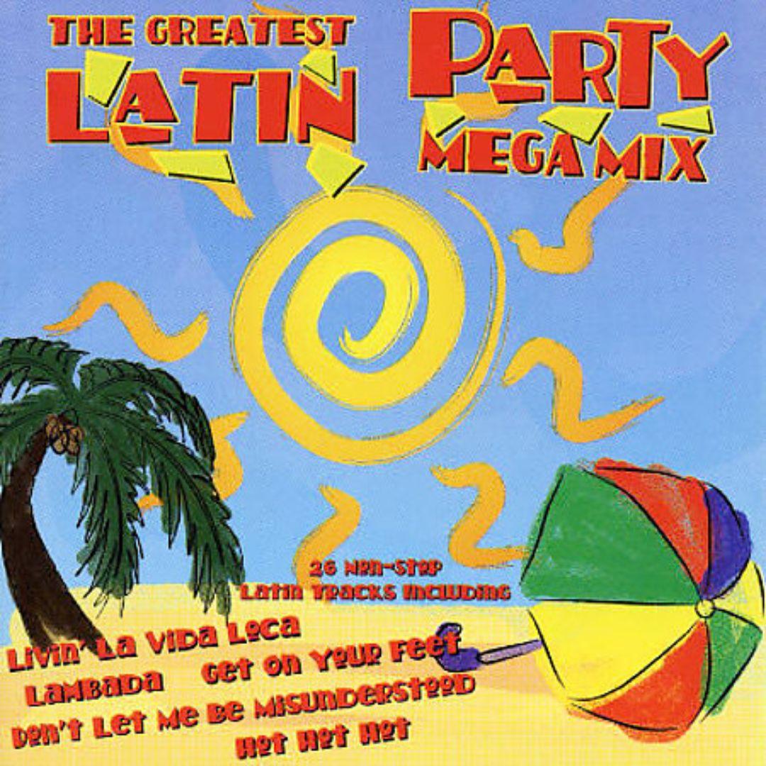 Greatest Latin Party Megamix