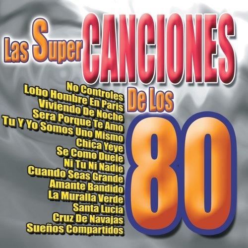 Super Canciones de los 80