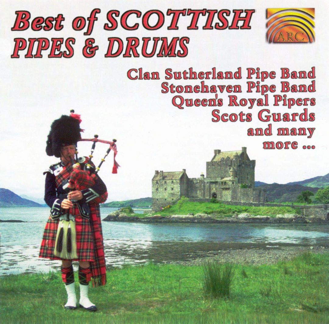 The Best of Scottish Pipes & Drums [Arc 12 Tracks]