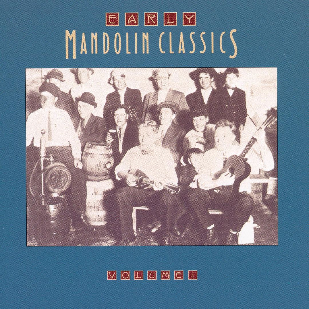 Early Mandolin Classics, Vol. 1